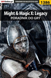 Okładka: Might  Magic X: Legacy - poradnik do gry