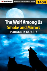 Okładka: The Wolf Among Us - Smoke and Mirrors - poradnik do gry