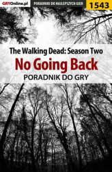 Okładka książki: The Walking Dead: Season Two - No Going Back - poradnik do gry