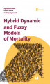 Okładka książki: Hybrid Dynamic and Fuzzy Models of Morality