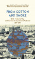 Okładka książki: From Cotton and Smoke: Łódź – Industrial City and Discourses of Asynchronous Modernity 1897-1994