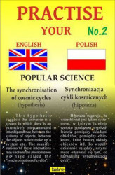 Okładka książki: Practise Your English - Polish - Popular Science - Zeszyt No.2