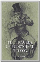 Okładka książki: The Tragedy of Pudd'nhead Wilson