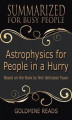 Okładka książki: Astrophysics for People In A Hurry - Summarized for Busy People